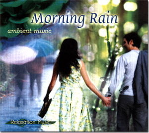 Morning Rain Ambient Music