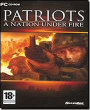 Patriots - A Nation Under Fire