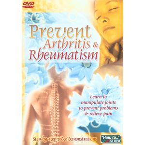 Prevent Arthritis &amp; Rheumatism