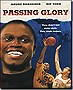 Passing Glory (DVD Movie)