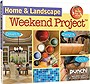 Home &amp; Landscape Weekend Project
