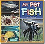 My+Pet+Fish