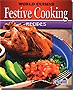 World Cuisine: Festive Cooking Recipes