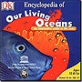 Encyclopedia of Our Living Oceans