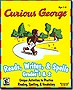 Curious George Reads, Writes & Spells for Grades 1 & 2