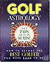 Golf+Astrology%3a+How+to+Become+the+Best+Golfer+You+Were+Born+to+Be!+(Paperback)