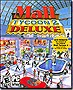 Mall Tycoon 2 Deluxe - Build the Ultimate Mega Mall
