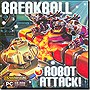 Breakball: Robot Attack!
