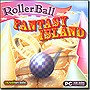 Rollerball Fantasy Island