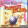 Rollerball Fantasy Island