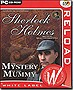 Sherlock+Holmes+The+Mystery+of+The+Mummy