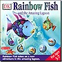 Rainbow+Fish+And+The+Amazing+Lagoon