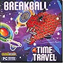 Breakball: Time Travel for Windows PC