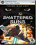 Shattered Suns for Windows PC (Rated E 10+)