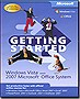 Microsoft Getting Started: Windows Vista &amp; 2007 Microsoft Office System