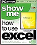 Show Me How To Use Excel 2003 &amp; 2007